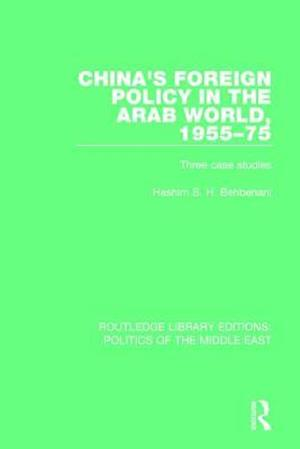Bog, paperback China's Foreign Policy in the Arab World, 1955-75 af Hashim S.H. Behbehani