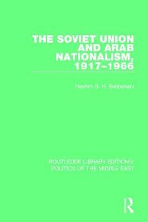 Bog, paperback The Soviet Union and Arab Nationalism, 1917-1966 af Hashim S.H. Behbehani