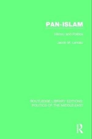 The Pan-Islam af Jacob M. Landau