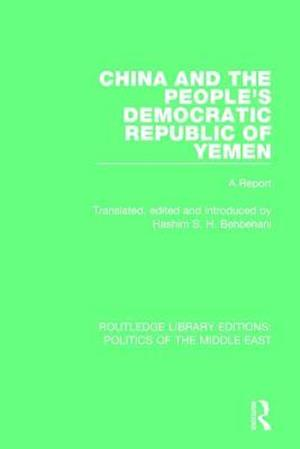 China and the People's Democratic Republic of Yemen af Hashim S.H. Behbehani