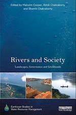 Rivers and Society (Earthscan Studies in Water Resource Management)