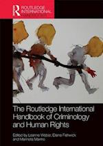 The Routledge International Handbook of Criminology and Human Rights (Routledge International Handbooks)