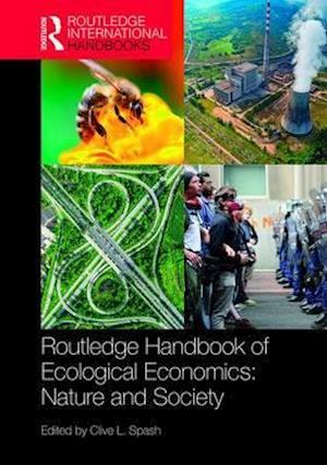Bog, hardback Routledge Handbook of Ecological Economics af Clive Spash