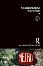 Modernism (The New Critical Idiom)