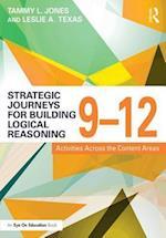 Strategic Journeys for Building Logical Reasoning, 9-12 (Strategic Journeys)