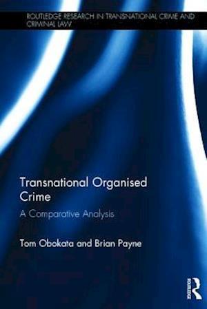 Transnational Organised Crime af Tom Obokata