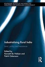 Industrialising Rural India (Routledge Studies of the Extractive Industries and Sustainable Development)