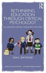Rethinking Education Through Critical Psychology (Concepts for Critical Psychology)