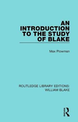 Bog, paperback An Introduction to the Study of Blake af Max Plowman