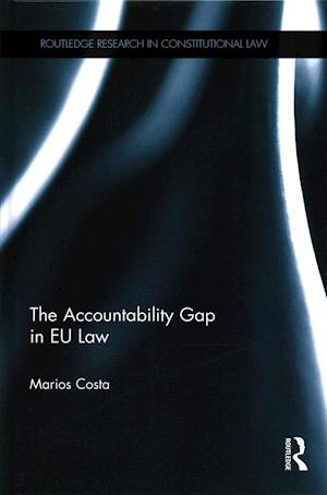 The Accountability Gap in EU Law af Marios Costa