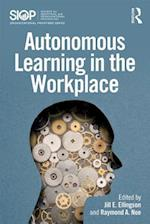 Autonomous Learning in the Workplace af Jill E. Ellingson