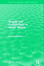 Supply and Competition in Minor Metals af David B. Brooks