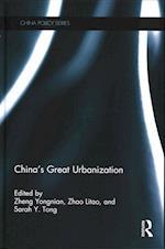 China's Great Urbanization (Routledge Studies on the Chinese Economy)