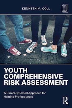 Youth Comprehensive Risk Assessment af Kenneth M. Coll