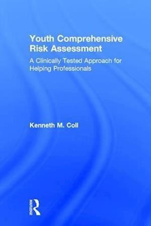 Bog, hardback Youth Comprehensive Risk Assessment af Kenneth M. Coll