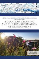 Education, Learning and the Transformation of Development (Rethinking Development)