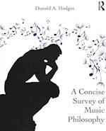 A Concise Survey of Music Philosophy af Donald A. Hodges