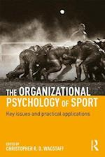 The Organizational Psychology of Sport