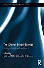 The Charter School Solution (Routledge Research in Education)