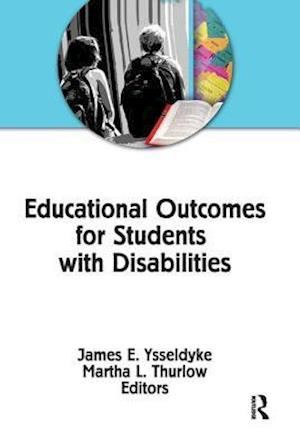 Bog, paperback Educational Outcomes for Students with Disabilities af James E. Ysseldyke