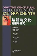 Cognitive and Cultural Influences on Eye Movements
