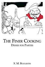 Finer Cooking: Dishes for Parties