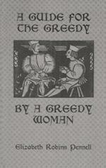 A Guide for the Greedy (Kegan paul Library of Culinary Arts)