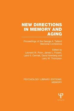 New Directions in Memory and Aging af Leonard W. Poon