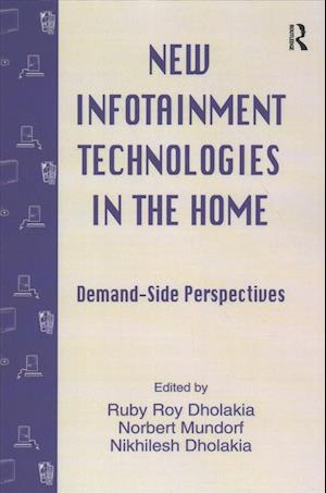 Bog, paperback New Infotainment Technologies in the Home af Ruby Roy Dholakia