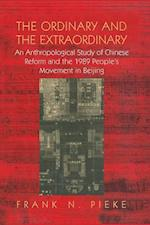 The Ordinary & the Extraordinary af Frank N. Pieke