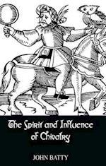 Spirit & Influences of Chivalry