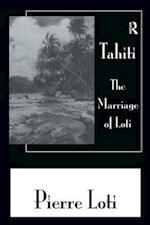 Tahiti the Marriage of Loti