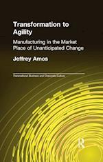 Transformation to Agility (Transnational Business and Corporate Culture)