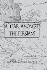 Year Amongst the Persians