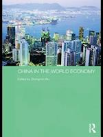China in the World Economy (Routledge Studies on the Chinese Economy)