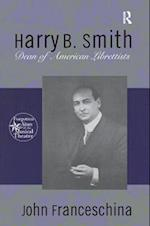 Harry B. Smith (Forgotten stars of the musical theatre)
