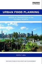 Urban Food Planning (Routledge Studies in Food Society and the Environment)