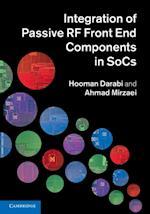 Integration of Passive RF Front End Components in SoCs af Hooman Darabi