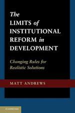 Limits of Institutional Reform in Development af Matt Andrews