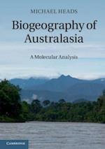 Biogeography of Australasia af Michael Heads