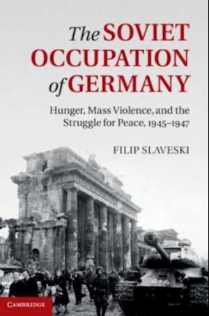 Soviet Occupation of Germany af Filip Slaveski