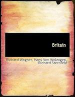 Britain af Richard Wagner, Richard Sternfeld, Hans Von Wolzogen
