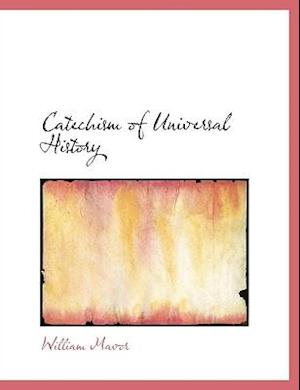 Catechism of Universal History af William Mavor