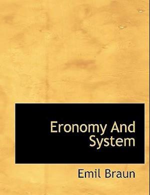 Eronomy and System af Emil Braun