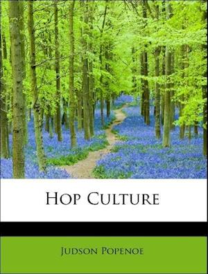 Hop Culture af Judson Popenoe