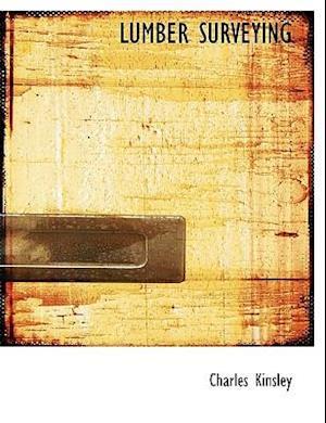 Lumber Surveying af Charles Kinsley
