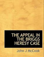 The Appeal in the Briggs Heresy Case af John J. McCook