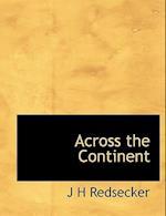 Across the Continent af J. H. Redsecker