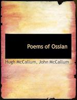 Poems of Ossian af Hugh Mccallum, John McCallum