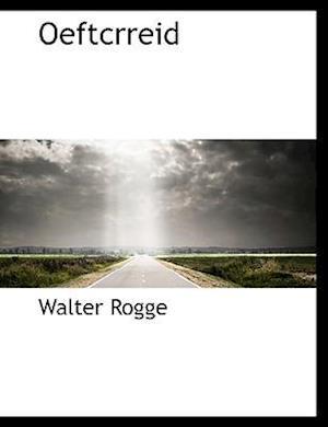 Oeftcrreid af Walter Rogge